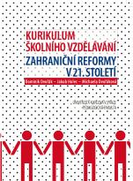 Kurikulum školního vzdělávání: Zahraniční reformy v 21. století